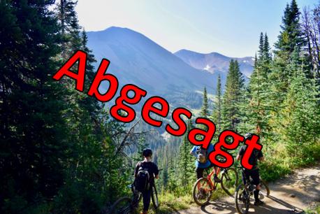ABSAGE: Radausfahrten 3 Tage MTB und 3 Tage Rennrad und MTB